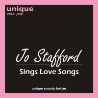Purchase Jo Stafford - Jo Stafford Sings Love Songs