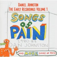 Purchase Daniel Johnston - Songs Of Pain - Early Recordings Vol. 1 CD2