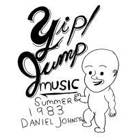 Purchase Daniel Johnston - Yip Jump Music