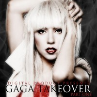 Purchase Lady GaGa - GaGa Takeover (Part One)