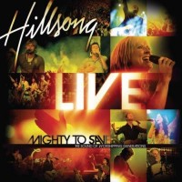 Purchase Hillsong - Mighty To Save (Live)