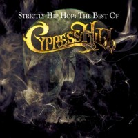 Purchase Cypress Hill - Strictly Hip Hop (The Best Of) CD1