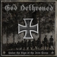 Purchase God Dethroned - Under the Sign of the Iron Cross