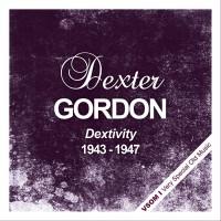 Purchase Dexter Gordon - Dextivity (1943 - 1947) (Remastered)