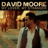 Purchase David Moore - My Lover, My Stranger