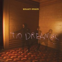 Purchase Kelley Stoltz - To Dreamers