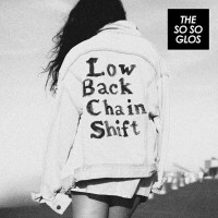 Purchase The So So Glos - Low Back Chain Shift