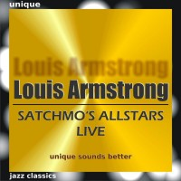 Purchase Louis Armstrong - Satchmo's Allstars Live