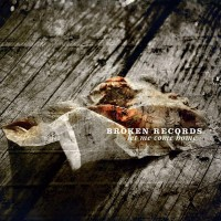 Purchase Broken Records - Let Me Come Home