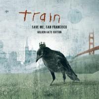 Purchase Train - Save Me, San Francisco (Golden Gate Edition)