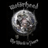 Purchase Motörhead - The World Is Yours