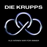 Purchase Die Krupps - Als Waren Wir Fur Immer (EP)