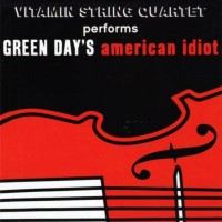Purchase Vitamin String Quartet - Performs Green Day's American Idiot