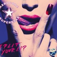 Purchase Hardcore Superstar - Split Your Lip