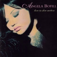 Purchase Angela Bofill - Love In Slow Motion