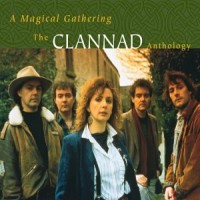 Purchase Clannad - Magical Gathering: A Clannad Anthology CD2