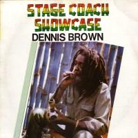 Purchase Dennis Brown - Stagecoach Showcase