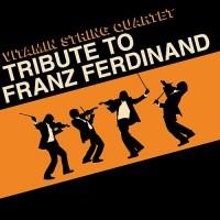 Purchase Vitamin String Quartet - The Vitamin String Quartet Tribute To Franz Ferdinand