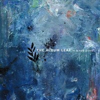 Purchase The Album Leaf - In A Safe Place