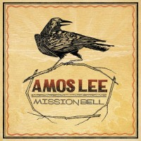 Purchase Amos Lee - Mission Bell