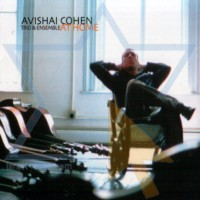 Purchase Avishai Cohen Trio & Ensemble - At Home