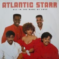 Purchase Atlantic Starr - All In The Name Of Love