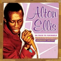 Purchase Alton Ellis - Be True To Yourself (1965-73)