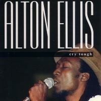 Purchase Alton Ellis - Cry Tough