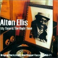 Purchase Alton Ellis - My Time Is The Right Time (1966-71)