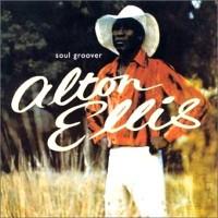 Purchase Alton Ellis - Soul Groover