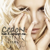 Purchase Britney Spears - Hold It Against Me (CDS)