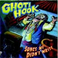 Purchase Ghoti Hook - Songs We Didn't Write