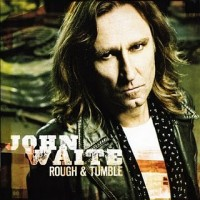 Purchase John Waite - Rough & Tumble
