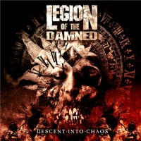 Purchase Legion Of The Damned - Descent Into Chaos