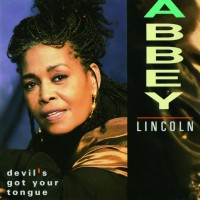 Purchase Abbey Lincoln - Devil's Got Your Tongue