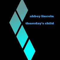 Purchase Abbey Lincoln - Thursdays Child