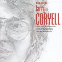 Purchase Larry Coryell - Timeless