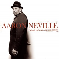 Purchase Aaron Neville - Bring It On Home... The Soul Classics