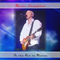 Purchase Mark Knopfler - Milano 2005 (Bootleg) CD1