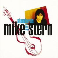 Purchase Mike Stern - Standards (And Other Songs)
