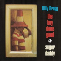 Purchase Billy Bragg - The Boy Done Good (EP)