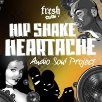 Purchase Audio Soul Project - Hip Shake Heartache