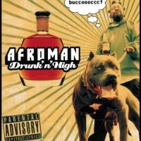 Purchase Afroman - Drunk And High