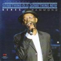 Purchase Beres Hammond - Something Old Something New