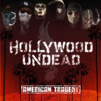 Purchase Hollywood Undead - American Tragedy