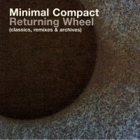 Purchase Minimal Compact - Returning Wheel CD2