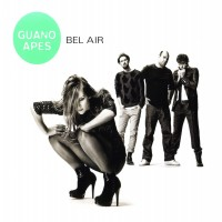 Purchase Guano Apes - Bel Air