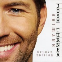 Purchase Josh Turner - Haywire (Deluxe Edition)