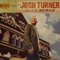 Purchase Josh Turner - Live At The Ryman