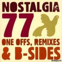 Purchase Nostalgia 77 - One Offs, Remixes & B-Sides CD1
